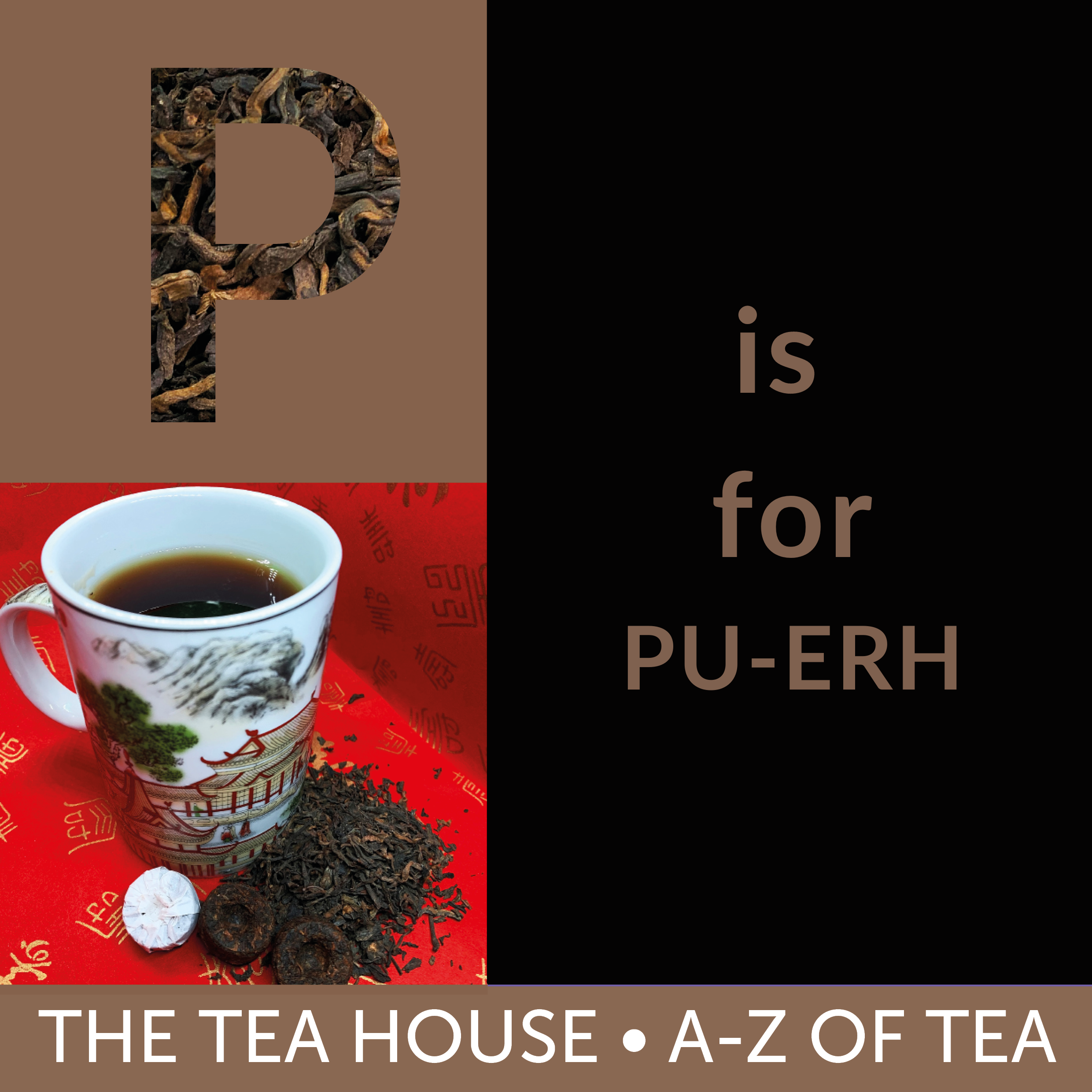 P is for Pu-Erh