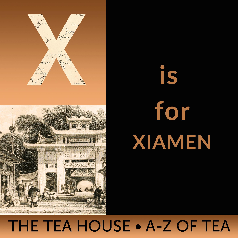 X is for Xiamen