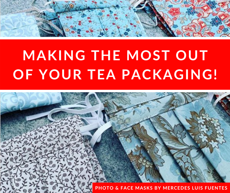 Tea Packaging and DIY Face Masks