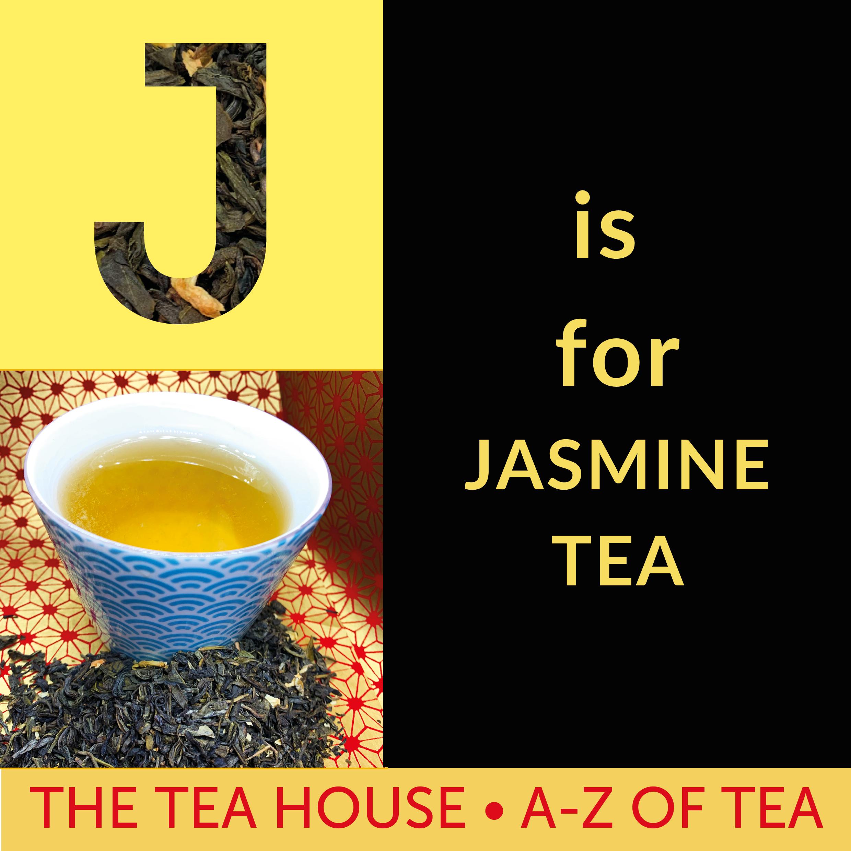 J is for Jasmine Tea