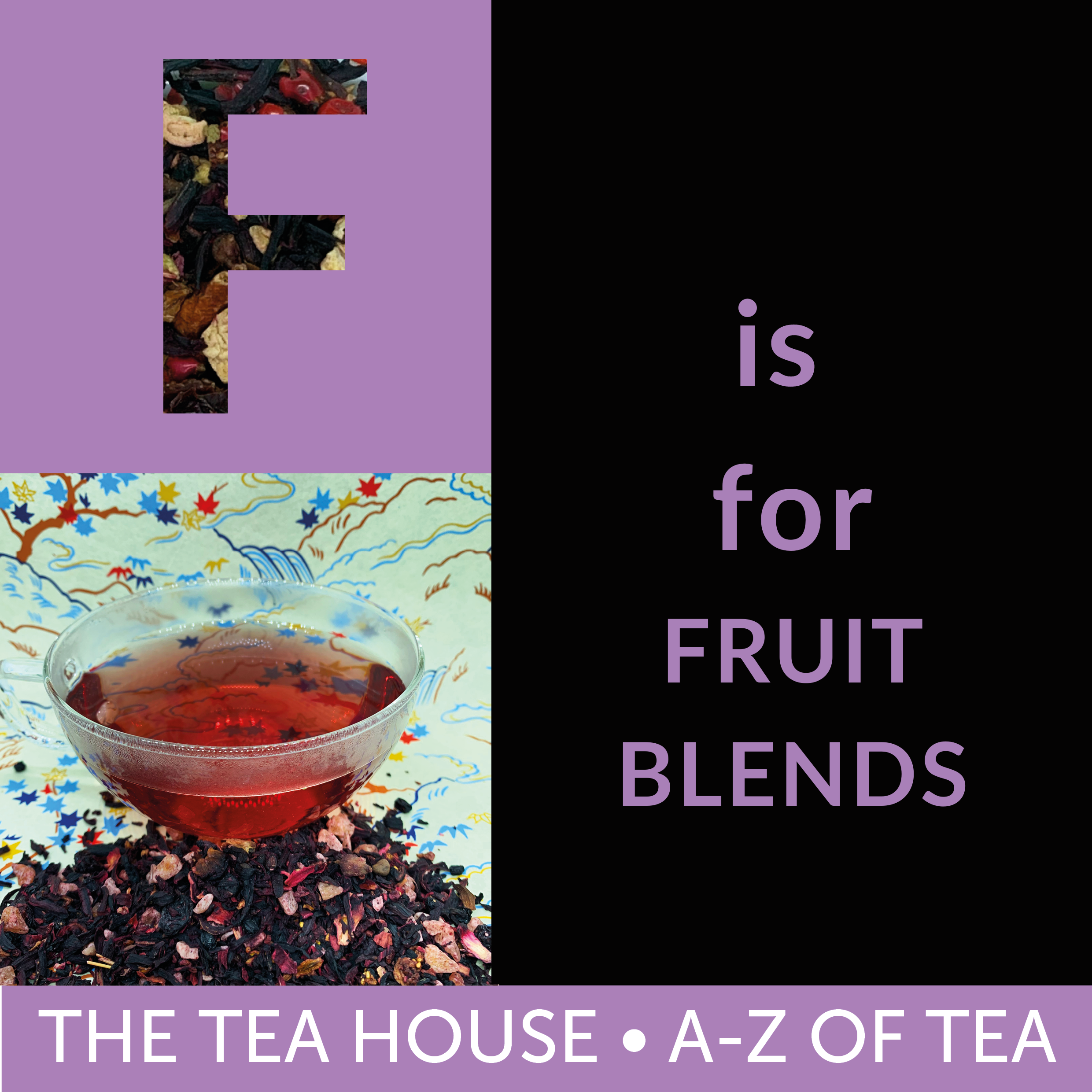F is for Fruit Blends